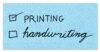 Printing versus Handwriting