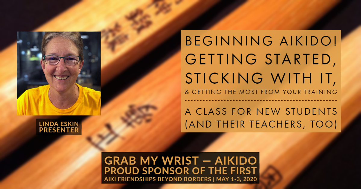 Grab My Wrist — Aikido, proud sponsor of Aiki Friendships Beyond Borders